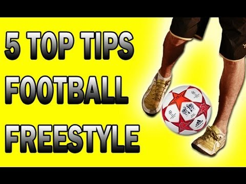 Football Soccer Freestyle – 5 Top Tips For Beginners