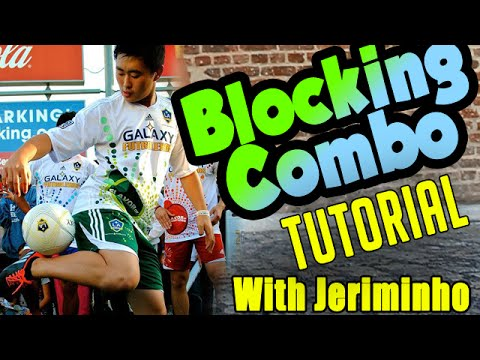 Blocking Combo TUTORIAL with Jereminho – Learn Blocking Tricks
