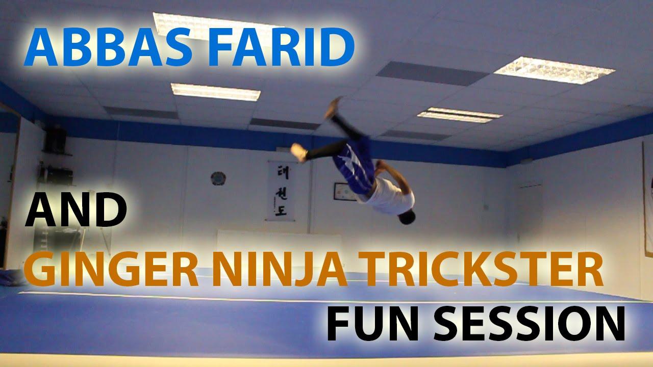 Abbas Farid and Ginger Ninja Trickster – Fun session