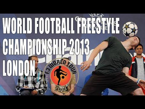 World Football Freestyle Championships 2013 – London